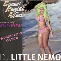 Nicki Minaj vs Crown Heights Affairs (LSB) : Starships Disco (DJ Little Nemo Mashup)