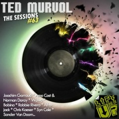 The Sessions #63 by Ted Murvol – Lift Me Up! (EDM Issue)