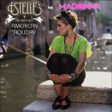 Estelle vs Madonna : American Holiday (DJ Little Nemo Mashup)