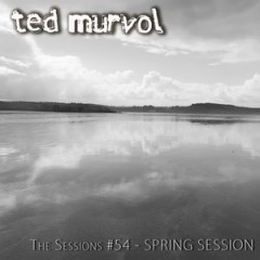 The Sessions #54 by Ted Murvol – Deep Trance Issue