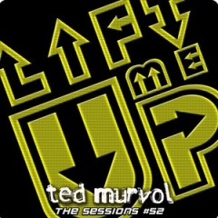 The Sessions #52 by Ted Murvol – Trance Issue