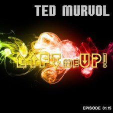 Lift Me Up! Episode 01.15 by Ted Murvol
