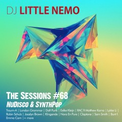 The Sessions #68 by DJ Little Nemo – NuDisco & Indie Pop