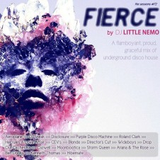 The Sessions #72 by DJ Little Nemo – FIERCE