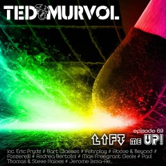 Lift Me Up! Episode 69 [Progressive Issue] by Ted Murvol