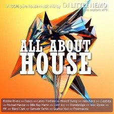 The Sessions #79 by DJ Little Nemo : HOUSE
