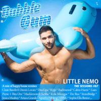 The Sessions #87 : BUBBLE GUM by DJ Little Nemo