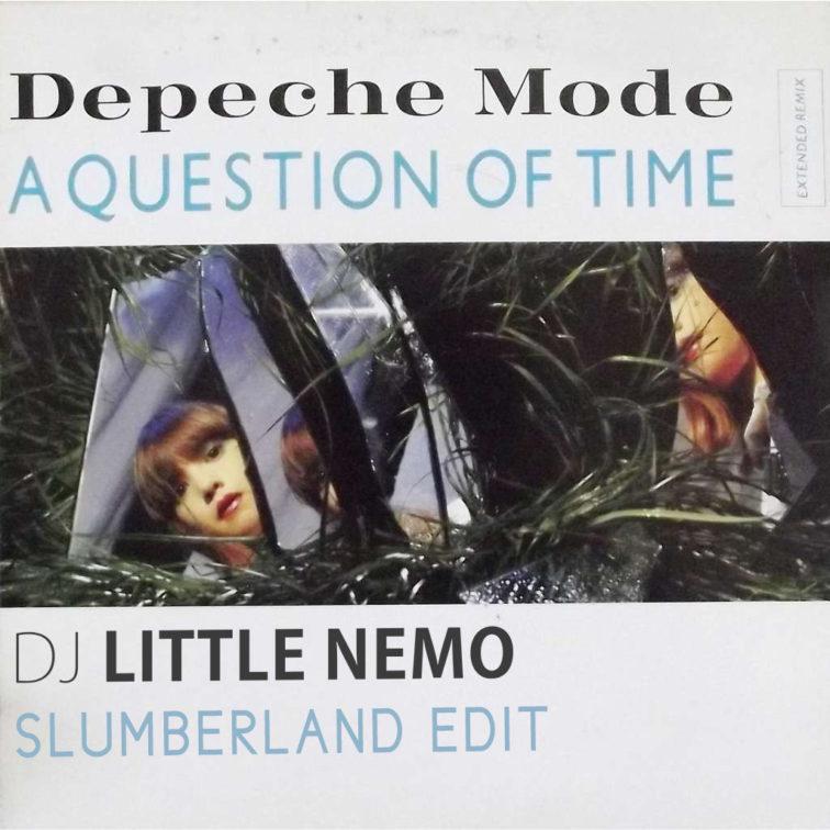 Depeche Mode A Question Of Time (DJ Little Nemo Slumberland Edit)
