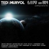 Ted Murvol - Lift Me UP 83