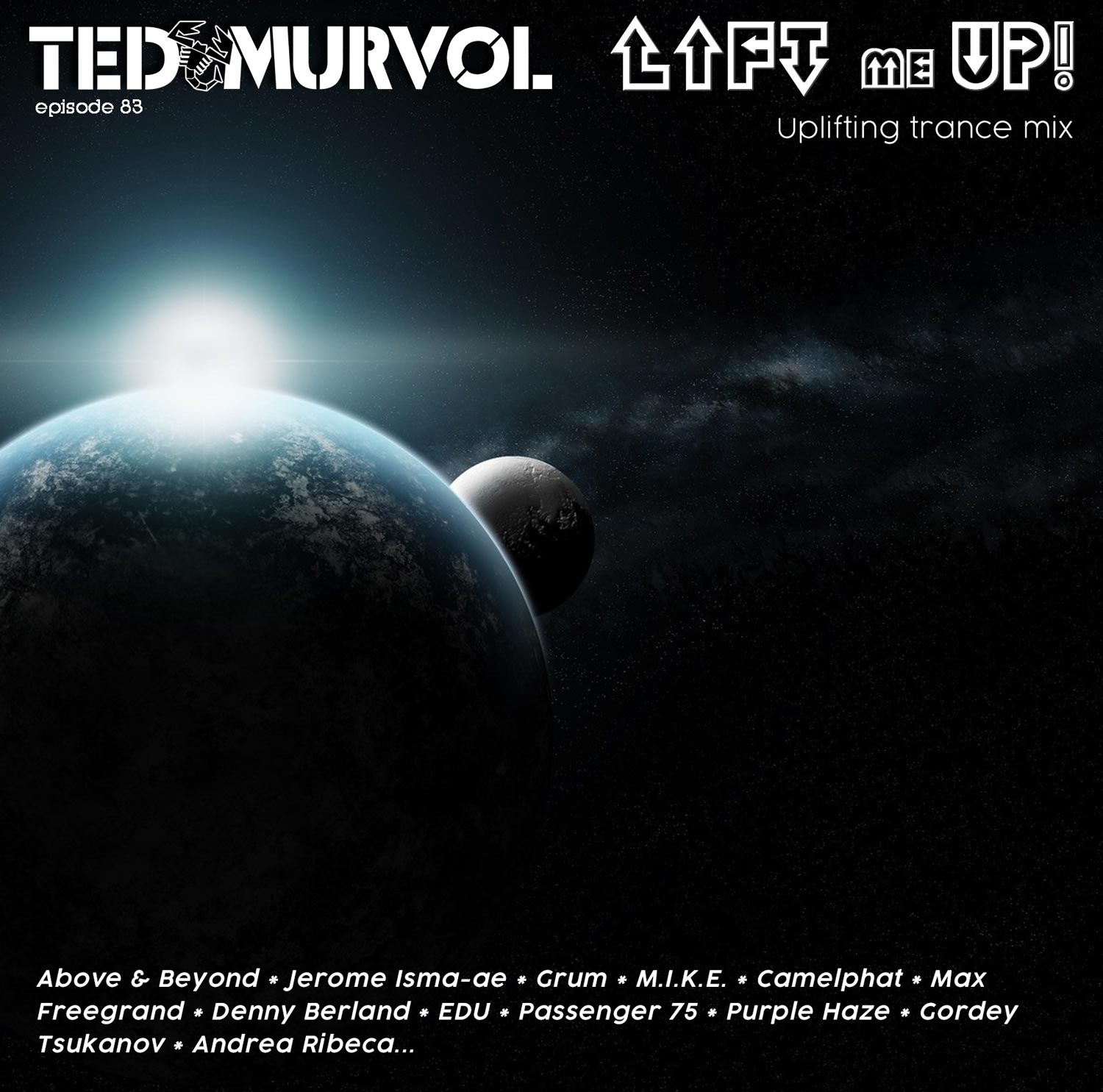Ted Murvol - Lift Me UP 83